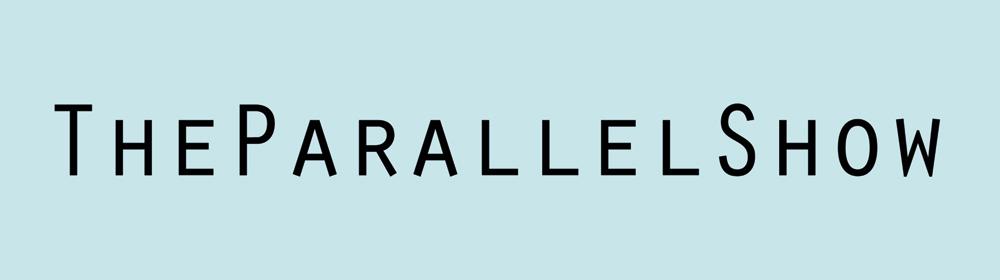 TheParallelShow
